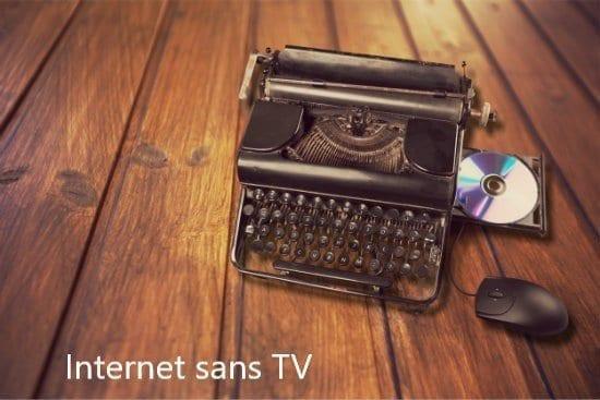 les offres internet sans tv