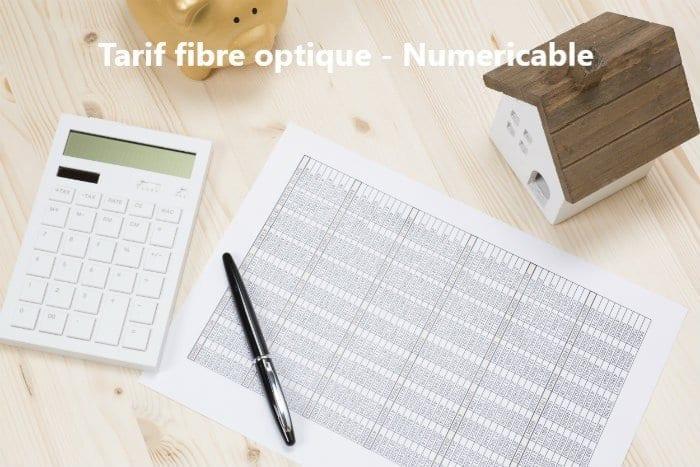 tarif fibre optique avec Numericable