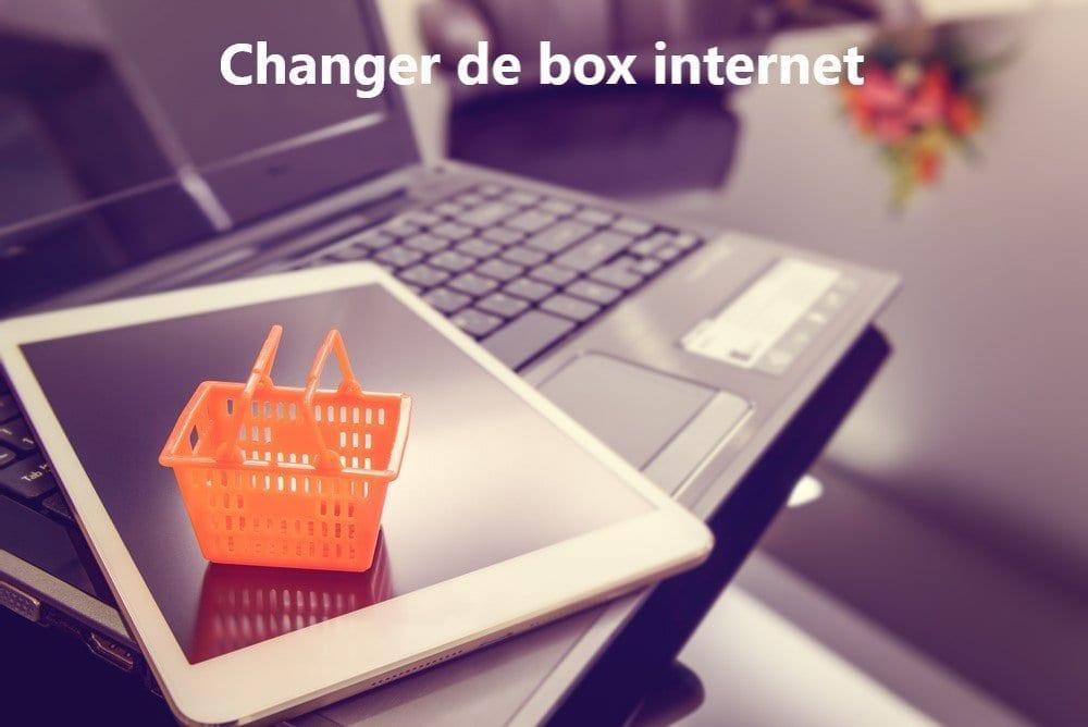 changer de box Internet