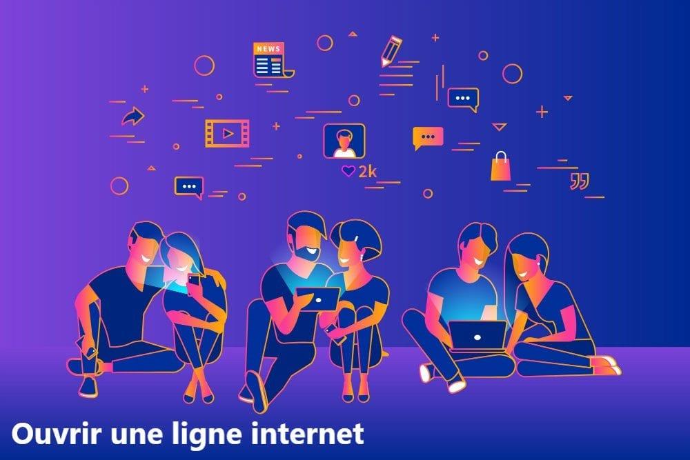 ouvrir une ligne internet