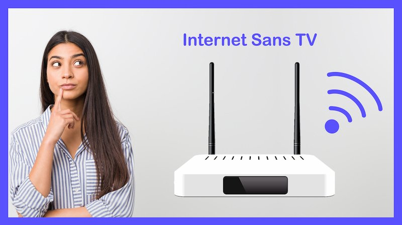 internet sans tv