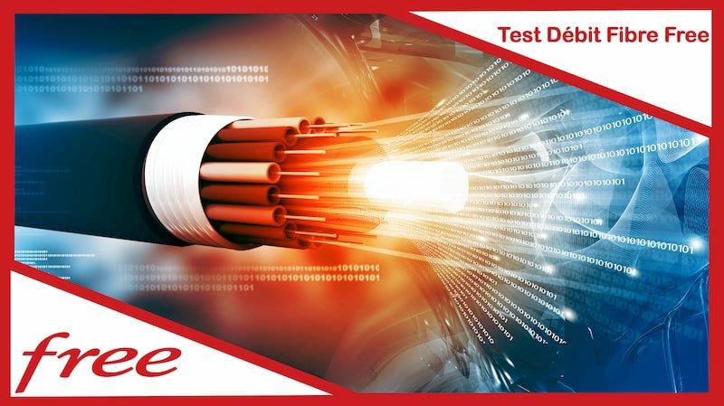 test débit fibre free