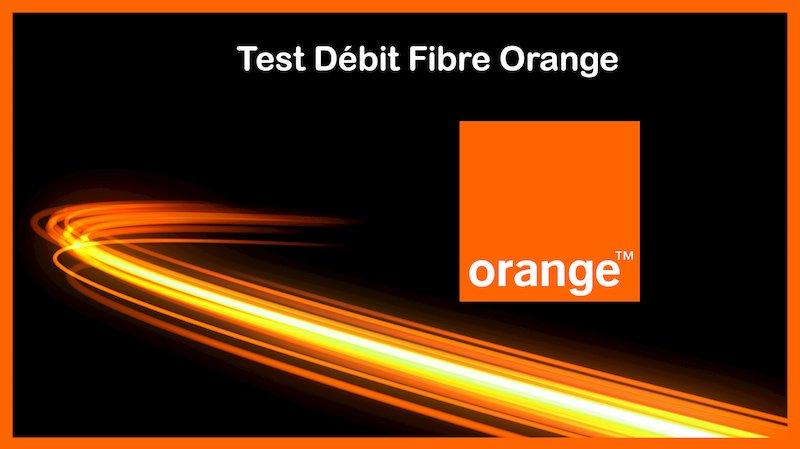 Test Débit Fibre Orange